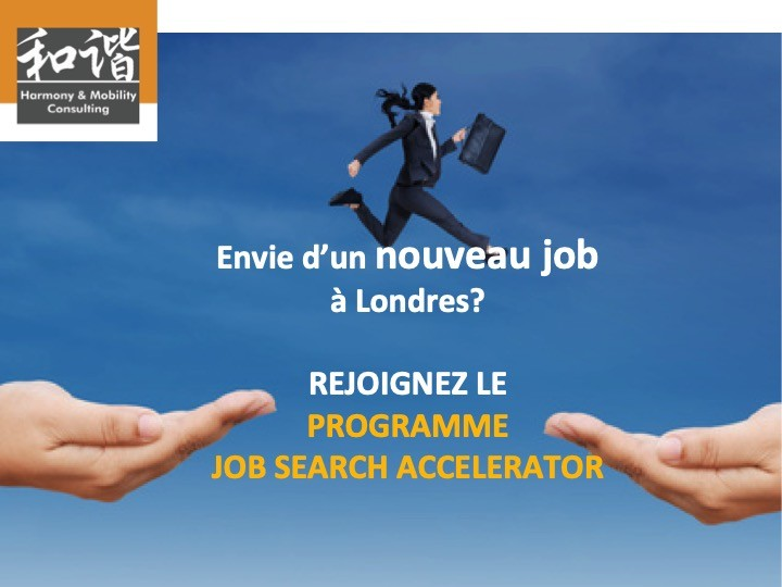 TROUVER UN EMPLOI À LONDRES - JOB SEARCH ACCELERATOR - Next session: Septembre 2019